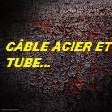 Câble acier et Tube grippe