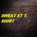 Sweat et T-Shirt