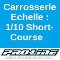 Carrosserie Echelle : 1:10 Short Course