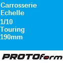 Carrosserie Echelle : 1:10 Touring 190mm ProtoForm