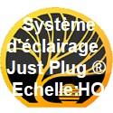 Système d'éclairage Just Plug ® échelle HO