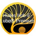 Huiles Hob-E-Lube® Premium