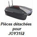 Pièces détachées pour JOY3152