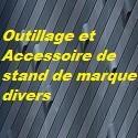 Accessoire Outillage de stand