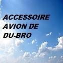 Accessoire Avion de DU-BRO